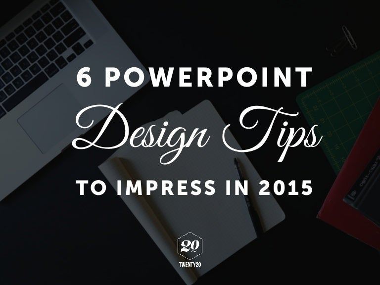 6 powerpoint design tips to impress in 2015 toneelgroepblik Choice Image