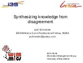 Synthesizing knowledge from disagreement -- Manchester -- 2015-05-06