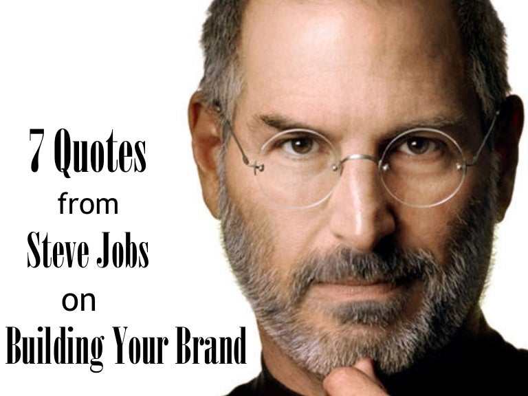 7 Quotes from Steve Jobs on Building - 93.3KB