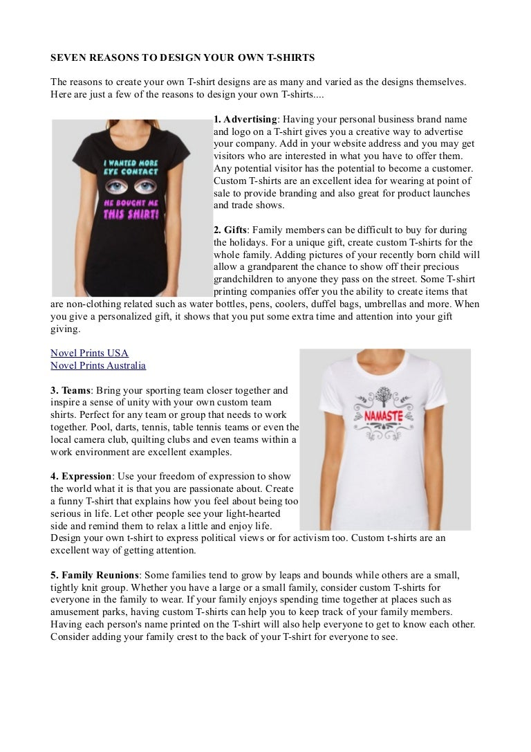 7 Reasons To Design Your Own T Shirts