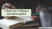 7 Rules for Crafting a Job-Winning Bio