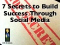 7 Social Media Secrets To Successful Business