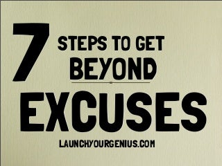 7stepstogetbeyondexcuses-130523130000-ph