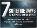 7 surefire ways to kill any sales pitch