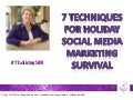 7 techniques for holiday social media marketing survival 2013