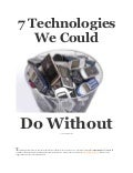 7 technologies we could do without
