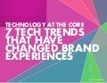 7 top technology trends and what they mean for brand experience