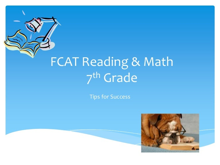 7th grade reading and math fcat 2.0 family night
