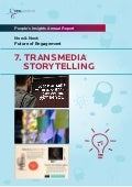 #7 Transmedia Storytelling - Ten Frontiers for the Future of Engagement