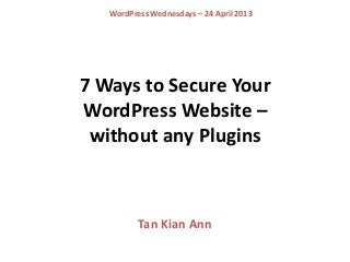 7 ways to Secure your WordPress Website - Without Using Any Plugins
