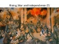 8. S  War, Rising, War, Independence
