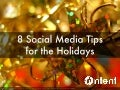 8 Social Media Tips for the Holidays