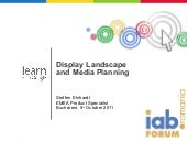 Presentation by Steffen Ehrhardt - Display Landscape and Media Planning