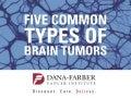 Five Common Types of Brain Tumors