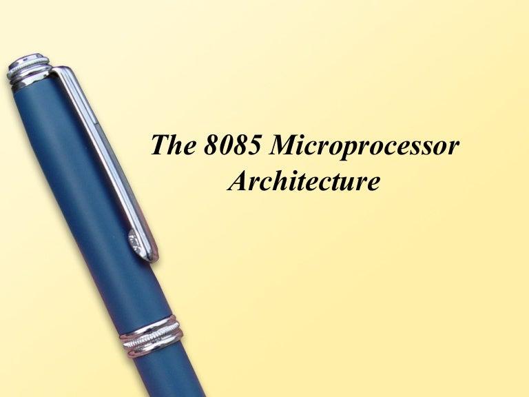 8085 microprocessor architecture ppt.