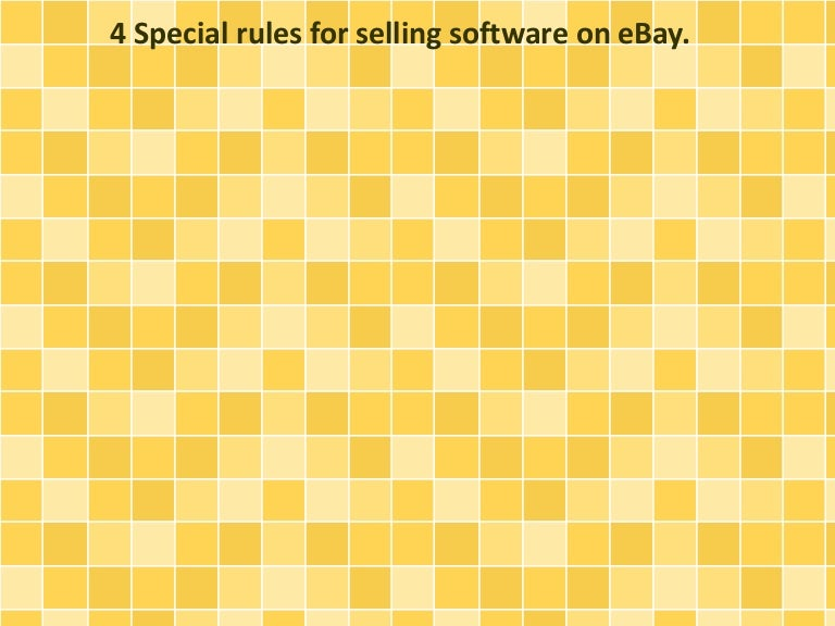 4 Special Rules For Selling Software On Ebay