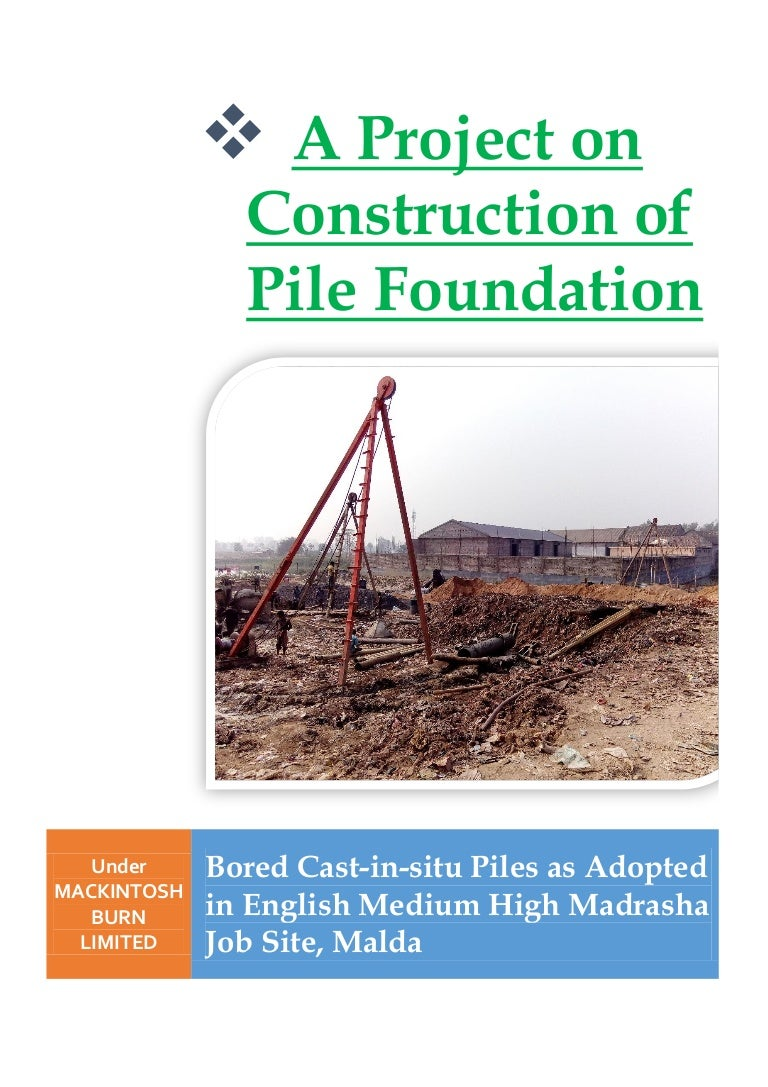 Pile Of Reports : Report on pile foundation