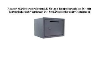 FREE SHIPPING Rottner Möbeltresor Saturn LE Slot mit Doppelbartschloss â€