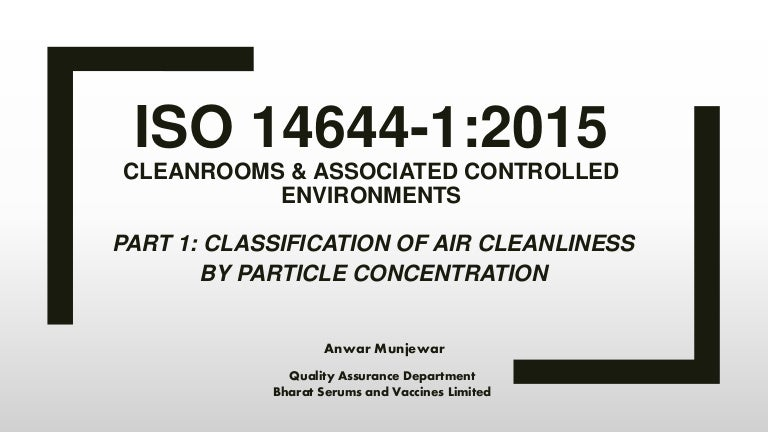 New changes in iso 14644-1:classification of air cleanliness.