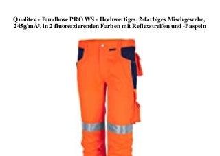 BIG SALE Qualitex - Bundhose PRO WS - Hochwertiges 2-farbiges Mischgewebe 245gm² in 2 fluoreszierenden Farben mit Reflexstreifen und -Paspeln