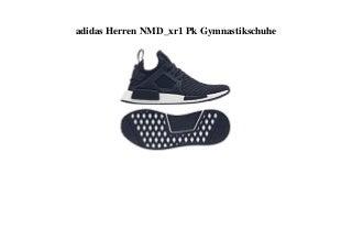 BEST SELLER adidas Herren NMD_xr1 Pk Gymnastikschuhe