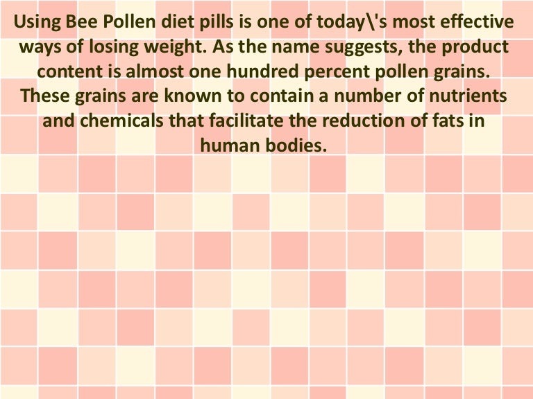 Bee pollen diet