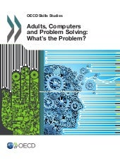 Adults, Computers and Problem Solving: What's the Problem?