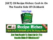 [GET] CB Recipe Riches: Cash In On The Foodie Side Of Clickbank