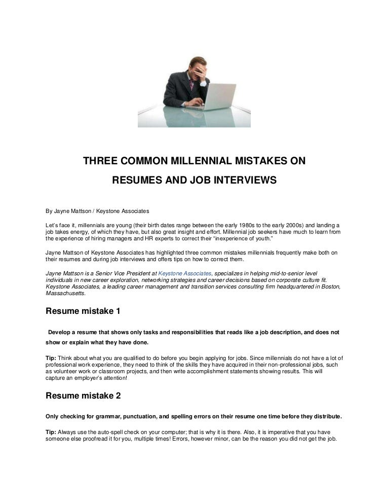 three common millennial mistakes on resumes and job interviews