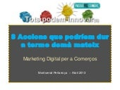 8 accions de Marketing Digital per a establiments Comercials