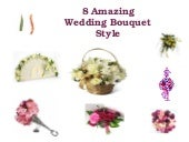 8 amazing wedding bouquet style