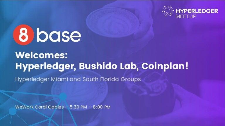 8base Hyperledger Miami Meetup Presentation