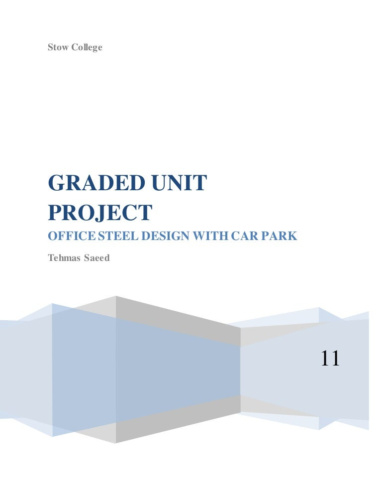 Steel building graded unit civil engineering project hnd project gla….