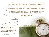 Active portfolio Management and Construction - With an investment Strategy.....