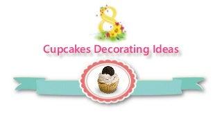 8 Cupcakes Decorating Ideas