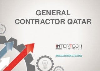 InterTech is a general contractor in Qatar