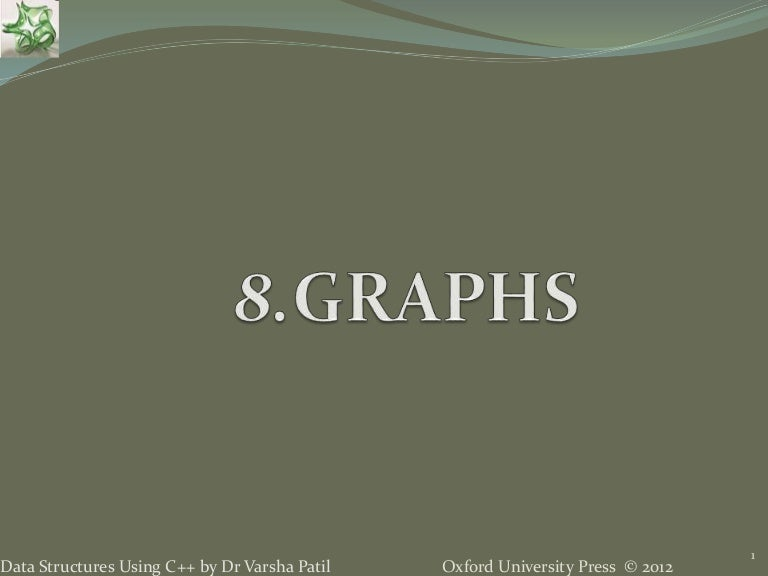 8  Graph - Data Structures using C++ by Varsha Patil