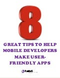 8 great tips to help mobile developers make user friendly apps