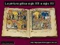 La pintura gótica siglo XIII al siglo XV