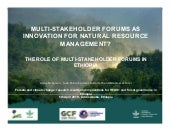 Multi-stakeholder forums as innovation for natural resource management?