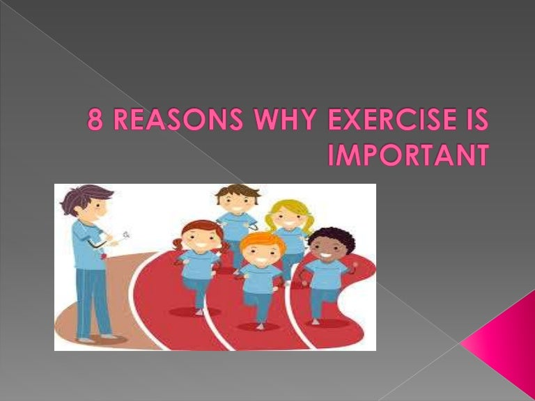 8 reasons why exercise is important