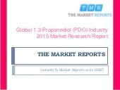 1 3 propanediol pdo market for polytrimethylene Browse 70+ market tables/figures spread through 115 pages and in-depth toc on 1,3-propanediol (pdo) market by applications (ptt [polytrimethylene terephthalate], polyurethane, cosmetic, personal.
