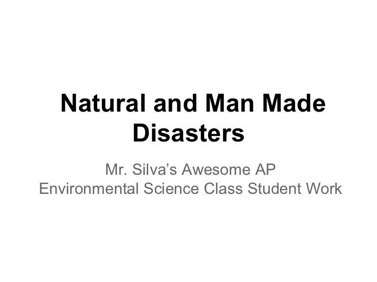 91 natural and man made disasters toneelgroepblik Choice Image