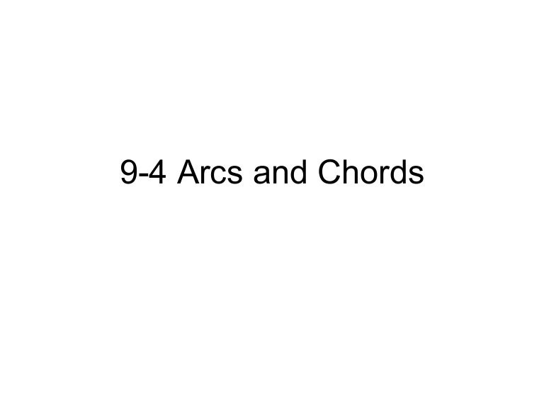 9 4 Arcs And Chords