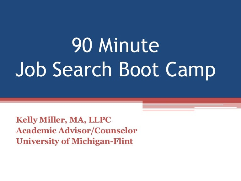 90 Minute Job Search Boot Camp