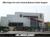 9650129697 || Office space for rent in suncity business tower gurgaon