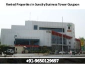 9650129697 || Rented properties in suncity business tower gurgaon