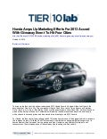 Honda Amps Up Marketing Efforts For 2013 Accord With Giveaway Event To Hit Four Cities