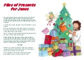 Piles of Presents for Jesus