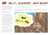 Billy and Friends: Billy, Badger, and Bugs